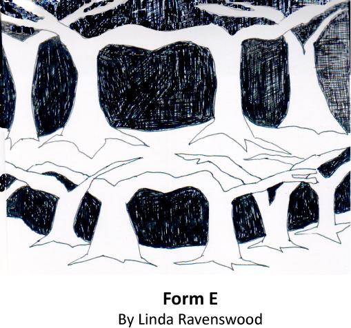 "Linda Ravenswood--""Form E"""