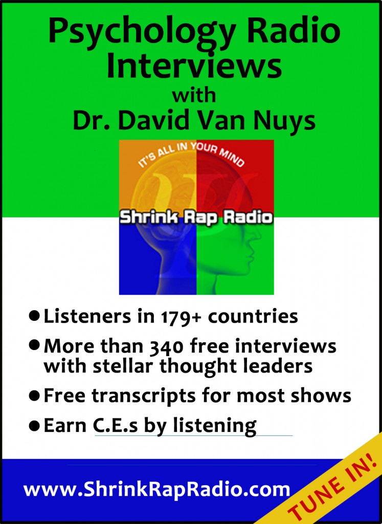 Shrink Rap Radio with Dr Dave Van Nuys