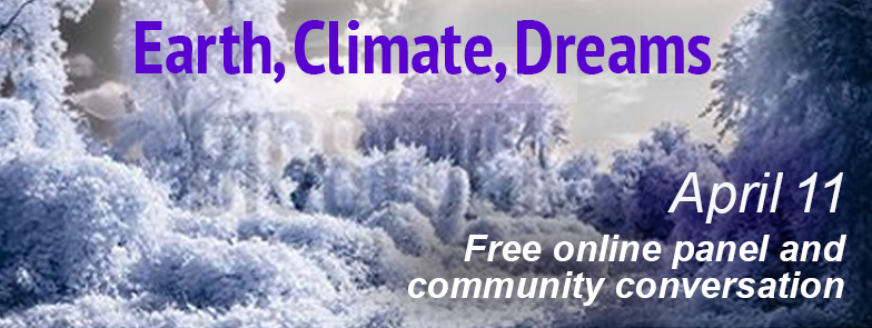 Earth Climate Dreams free panel conversation