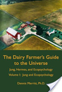 Book-dairy farmers guide to the universe - Dennis L. Merritt