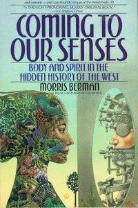 Berman - Book: Coming to Our Senses